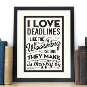 'I Love Deadlines' Douglas Adams Print - posters & prints