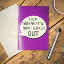 From Yorkshire Wi' Nowt Tekken Out Card