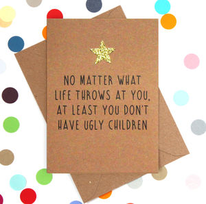 'No Ugly Children' Funny Mother's Day Card - mother's day cards & wrap