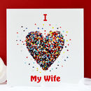 I Love My Wife Butterfly Card, Romantic Wife Card