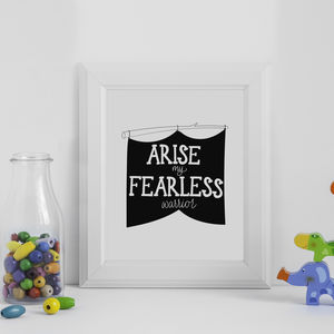 Arise My Fearless Warrior Print