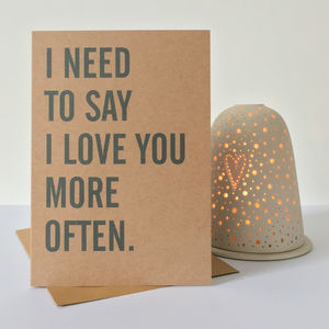 'I Need To Say I Love You…' Valentine Anniversary Card - anniversary cards