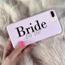 Bride To Be Pink Wedding Phone Case