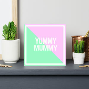 'Yummy Mummy' Mother's Day Birthday Card