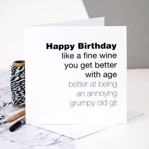 Birthday Card For Men 'You Get Better With Age'