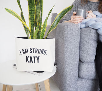 Personalised Canvas Plant Pot 'I Am Strong'