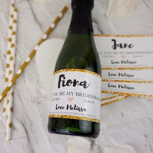 Will You Be My Bridesmaid Mini Champagne Label B And G - be my bridesmaid?