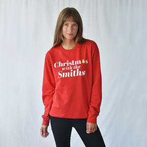 'Christmas With The' Personalised Unisex Sweatshirt - christmas jumpers & t shirts