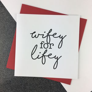 Wifey For Lifey Vanetines Card - valentine's cards