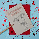 Whippet Valentines Day Card
