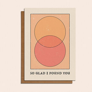 'So Glad I Found You' Card