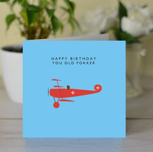 'Happy Birthday You Old Fokker' Card