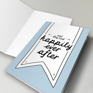 'And They Lived Happily Ever After' Wedding Card
