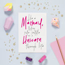 Mermaid And Unicorn Quote Birthday Card