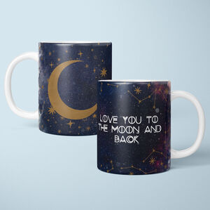Personalised Love You To The Moon And Back Coffee Mug