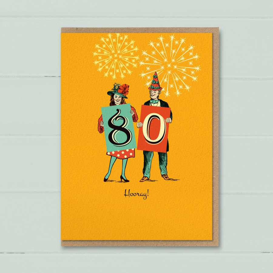 Funny 80th Birthday Card 80 Hooray By The Typecast Gallery