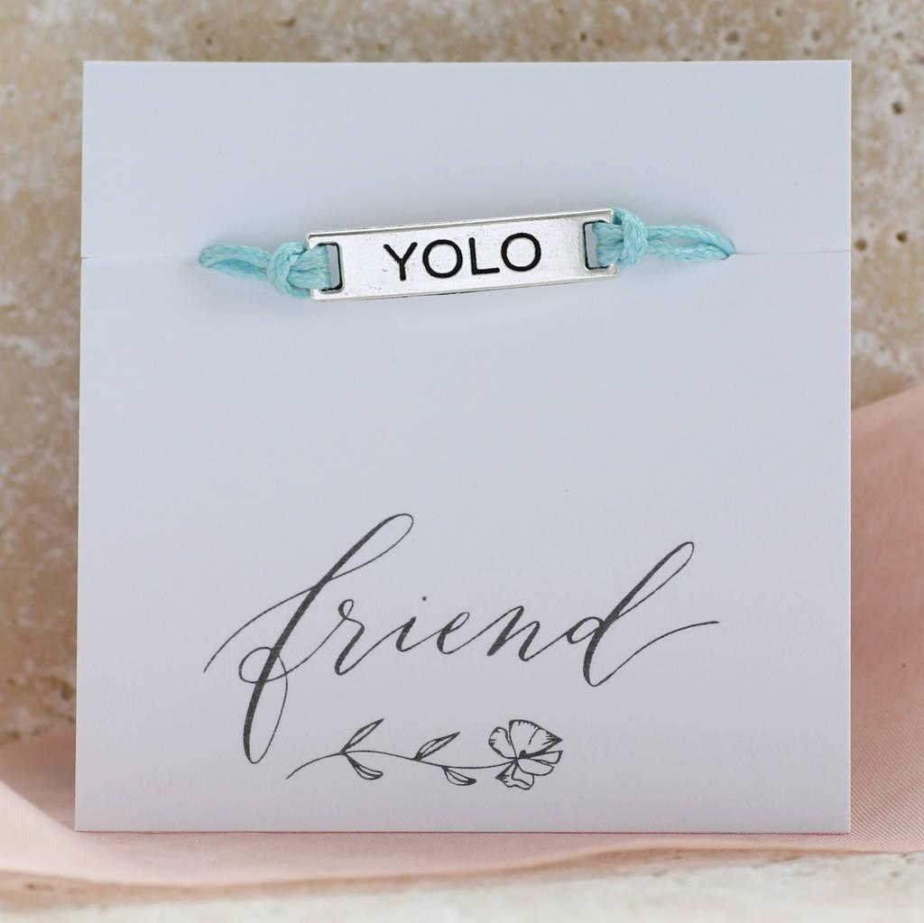 You Only Live Once Cord Friendship Bracelet