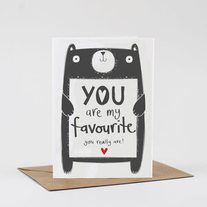 Valentine's Card You Are My Favourite