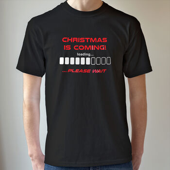 Christmas Is Coming T Shirt