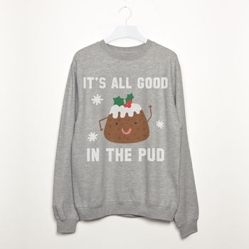 It's All Good In The Pud Women's Christmas Sweatshirt
