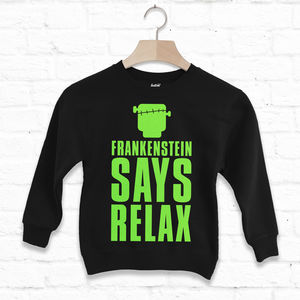 Frankenstein Says Relax Children's Halloween Sweatshirt