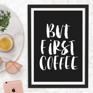 'But First Coffee' Watercolour Typography Print - winter sale