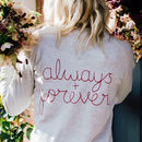 'Always And Forever' Sweatshirt