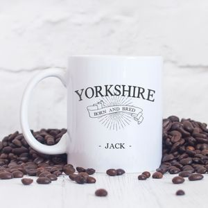 Personalised 'Yorkshire, Born And Bred' Typography Mug