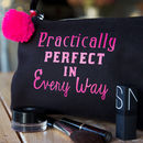 'Practically Perfect' Make Up Bag
