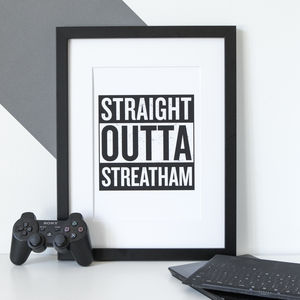 Personalised 'Straight Outta Compton' Hometown Print - gifts for him