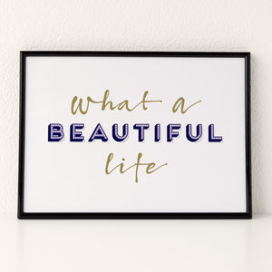 'What A Beautiful Life' Typography Print - posters & prints