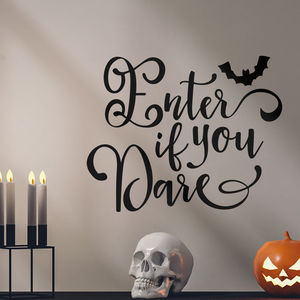 Enter If You Dare Halloween Wall Sticker - living room