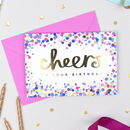 'Cheers On Your Birthday!' Confetti Card