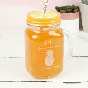 Personalised 'Pineapple Of My Eye' Mason Jar - kitchen