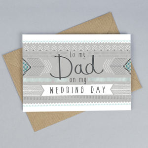 To My Dad On My Wedding Day Card - wedding stationery