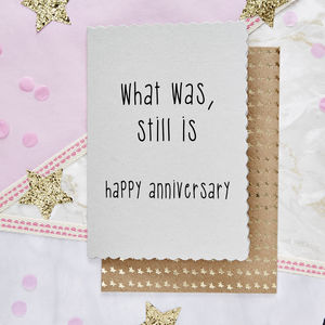 'What Was … Still Is… Happy Anniversary' Card - anniversary cards