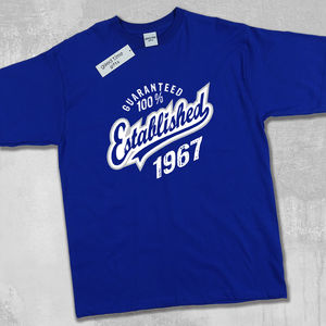 'Established 1967' 50th Birthday T Shirt