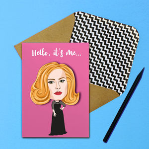 Adele Hello It's Me Greeting Card