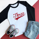 'Three' Birthday Raglan Baseball Top