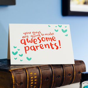 You're Going To Make Awesome Parents Letterpress Card