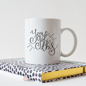 'You Got This' Inspirational Quote Typography Mug - motivational gifts