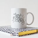 'You Got This' Inspirational Quote Typography Mug
