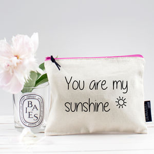 'You Are My Sunshine' Pouch - make-up & wash bags