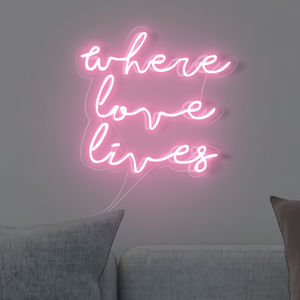 'Where Love Lives' Handmade Neon Sign - new in home
