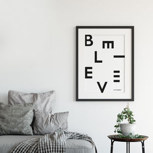 'Believe In Yourself' Modern Typographic Print
