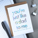 Just Like A Dad To Me | Birthday Card For Stepdad