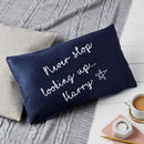 Personalised Never Stop Looking Up Cushion