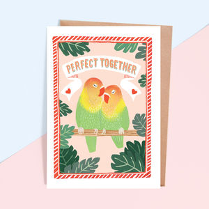 'Perfect Together' Lovebirds Greeting Card