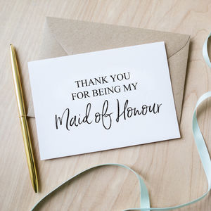 Thank You For Being My Maid Of Honour Card - bridesmaid cards
