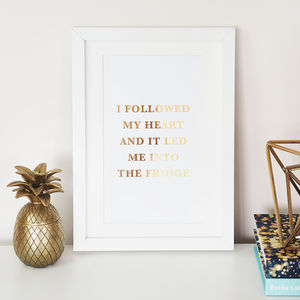 'I Followed My Heart' Foil Wall Art Print - personalised